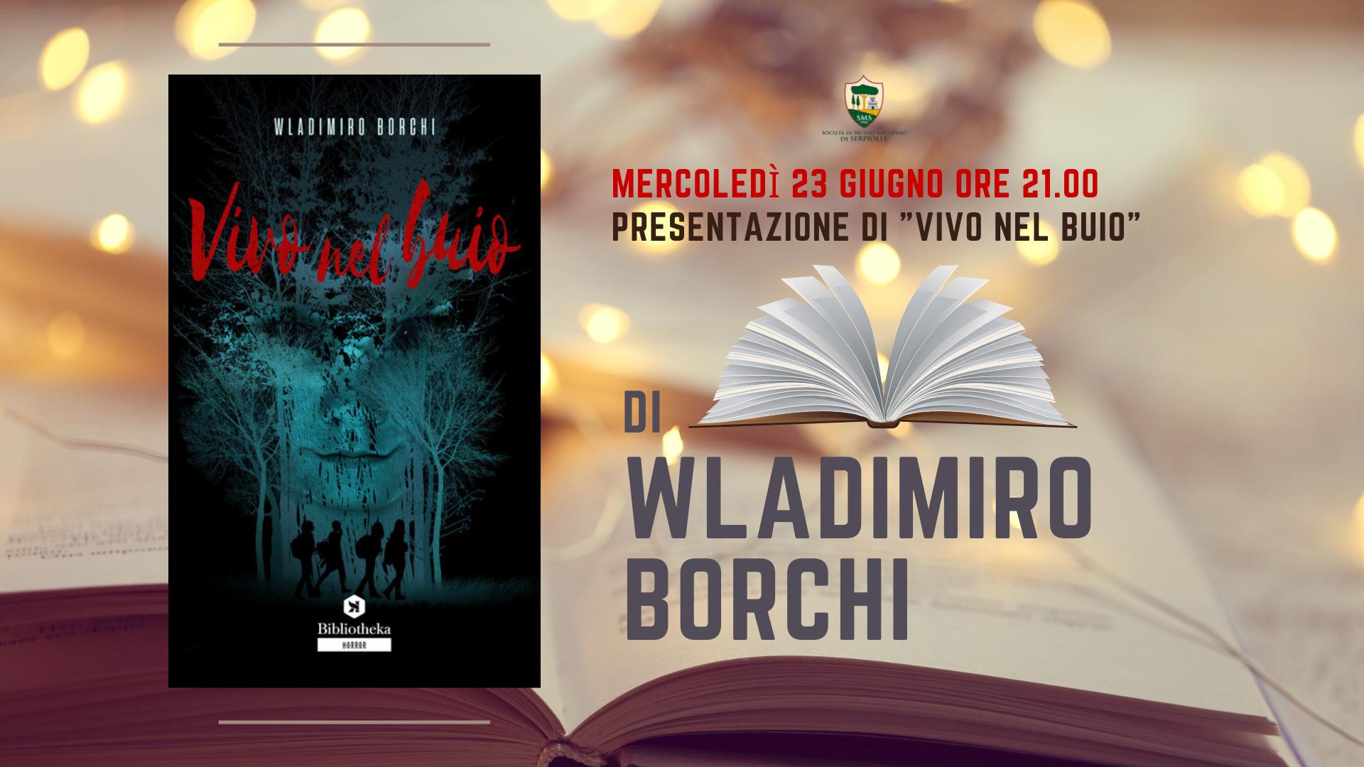 """""""Vivo nel buio"""" di Wladimiro Borchi"""