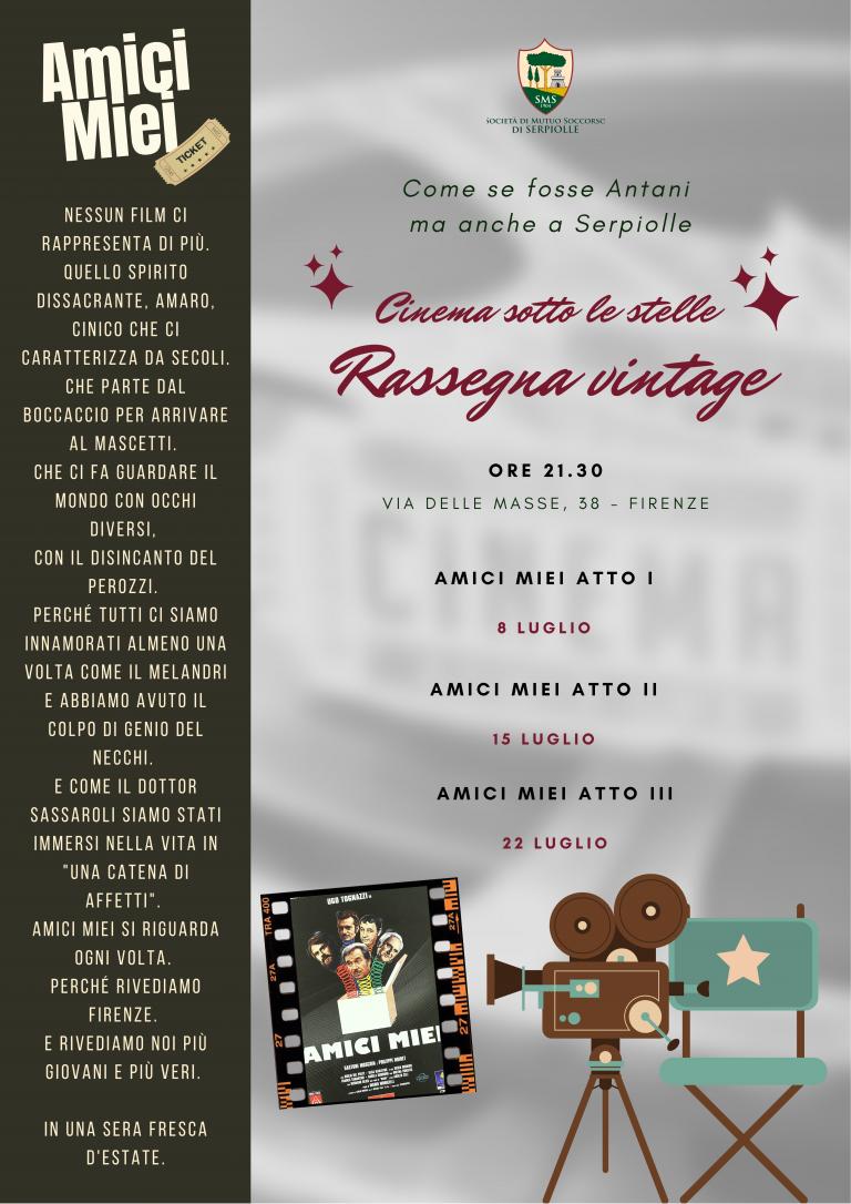 Rassegna Vintage Cinema Serpiolle Amici Miei